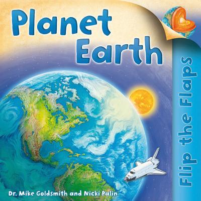 Planet Earth By Goldsmith, Mike/ Palin, Nicki (ILT)